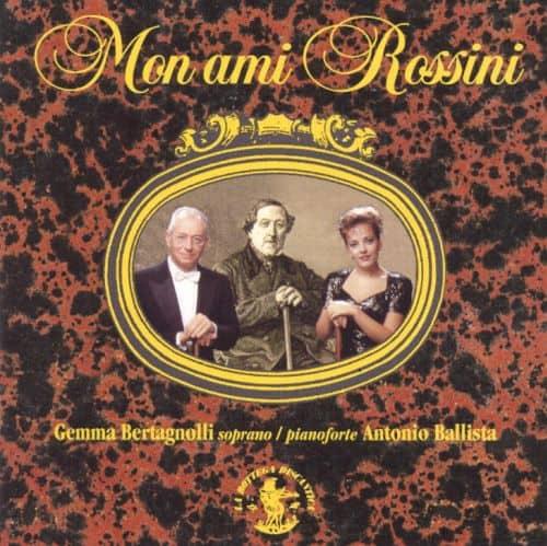 Mon Ami Rossini